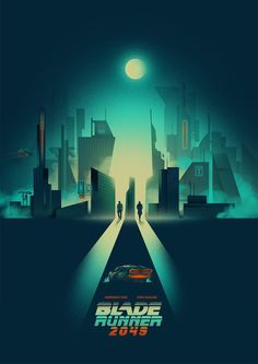Blade Runner 2049  Big chance that this poster will be greater than the actual movie.