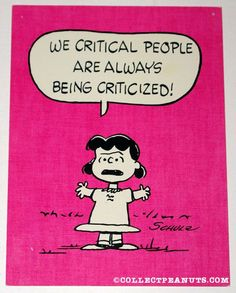 Lucy 'We critical people are always being criticized'