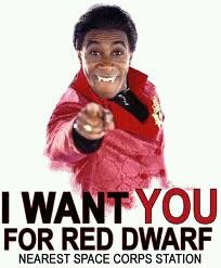 Red Dwarf..one of the all time great TV shows..