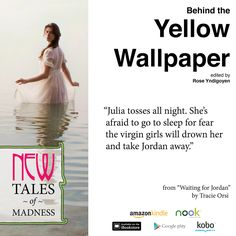 "You'll find yourself #BehindtheYellowWallpaper while ""Waiting for Jordan."" Story by Traci Orsi. Art by Loreal Prystaj. eBook available now from your favorite retailer. Print available from Amazon. http://amzn.com/B00KVVR7SG"
