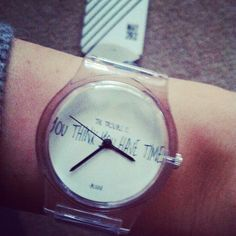 The trouble is you think you have time- Buddha ! Thanks #may28th I love my new watch :) via @lianasipilo