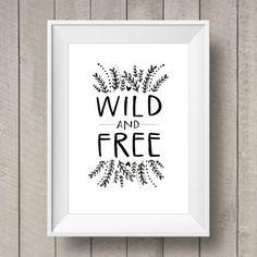 Wild and Free Printable  Nursery Decor  Hand by TheGingerLlama