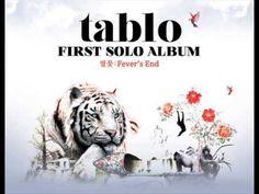 Tablo - Fever's End (열꽃) Part 1 [Full Album]
