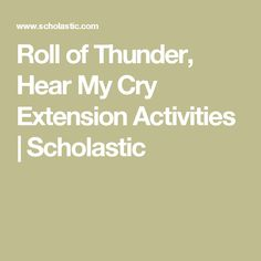 Roll of Thunder, Hear My Cry Extension Activities | Scholastic