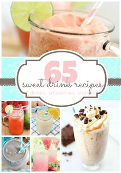 65 recipes for sweet drinks, smoothies, and milk shakes   www.somethingswanky.com
