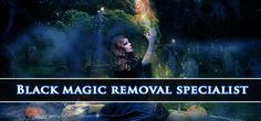 How Can Solve My Problem By Black Magic Removal Specialist He has been helping people get rid of the problems that are not yours. He has all the knowledge about black magic specialist in online and…