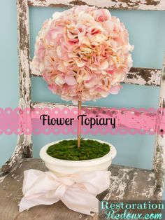 Flower Topiary & Michaels/Hometalk In-Person Pinterest Party! - Restoration Redoux