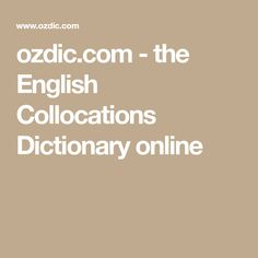 ozdic.com - the English Collocations Dictionary online