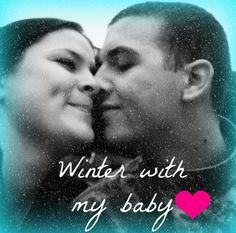 Winter with my baby.. Edited and taken by me (difficult) lol  Used PicMonkey to edit!