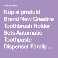 Kúp si produkt Brand New Creative Toothbrush Holder Sets Automatic Toothpaste Dispenser Family Toothbrush Holder Bathroom Household Items v aplikácii Wish - Nakupovanie je zábava