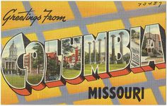 Greetings from Columbia, Missouri postcard, via Flickr