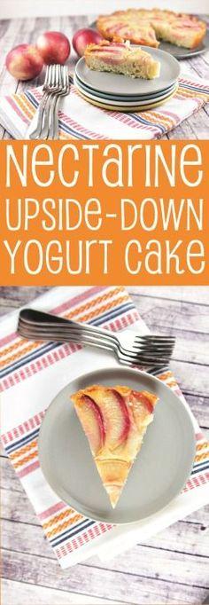 Nectarine Upside-Down Yogurt Cake: summery, light, fresh, and #madewithchobani {Bunsen Burner Bakery}