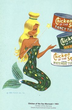"""""""Chicken of the Sea"""" Mermaid vintage advertisment. Is THAT what's in the can? Retro Recipes, Vintage Recipes, Vintage Ads, Vintage Posters, Vintage Images, Vintage Food, Vintage Menu, Vintage Stuff, Funny Vintage"""