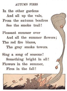 Flowers in the summer, Fires in the fall!