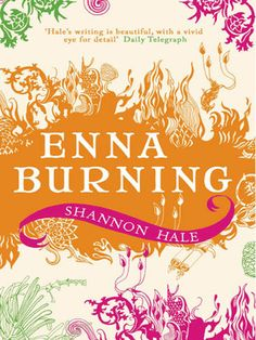 Enna Burning (The Books of Bayern, #2) LOOK AT THE COVER ART WHERE IS THAT WHAT? GAH