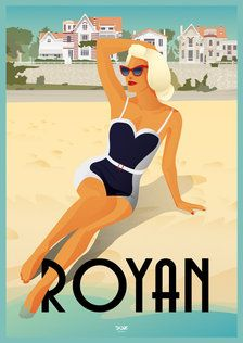 Affiche Royan Pontaillac Vintage Travel Posters, Vintage Ads, Tropical Girl, Im Blue, Retro Art, City Art, Travel List, Paris France, Illustrations Posters