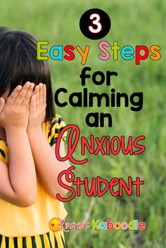 Teachers can use these three easy steps for calming down an anxious student who is upset, frustrated, or angry at school. This strategy is perfect for the first day of school when teachers face students who are crying and want to go home.