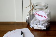 Cute idea for a graduation party! Write down wishes, memories, and other notes for the grad. They can read it later, and then even take the whole jar to school as a desk decoration and pick me up when needed (feeling down or homesick, etc)! I would totally want to take this with me when I go off to college!
