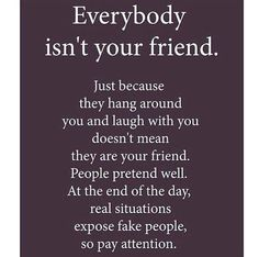 Fake friend quotes - Top 55 Awesome Quotes On Fake Friends And Fake People Fake People Quotes, Fake Friend Quotes, Quotes About True Friends, Users Quotes Friends, Being Fake Quotes, Long Time Friends Quotes, Love Is Fake Quotes, Fake Friends Quotes Betrayal, Broken Friends Quotes