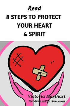 8 Steps To Protect Your Heart & Spirit In What Seems Like An Increasingly Cold And Soulless World. – Evolve and Thrive Spiritual Path, Spiritual Guidance, Spiritual Growth, Spiritual Awakening, Coaching Questions, Power Of Meditation, Protect Your Heart, How To Improve Relationship, Just Give Up