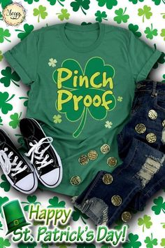 Pinch Proof Shirt - Shamrock Shirt Women - St Patricks Day Shirt - Irish Gifts - Drinking Shirt - Four Leaf Clover - St Patricks Day Tee