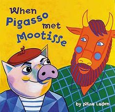 """For Children's Book Week, one of our favorite books is Nina Laden's """"When Pigasso met Mootisse."""" The story of the rivalry and friendship shared by Picasso and Matisse is told along with a lesson of how to resolve a conflict in an unusual way! Art Books For Kids, Best Children Books, Childrens Books, Art For Kids, Henri Matisse, Matisse Art, Diego Rivera, Salles D'art Élémentaires, Pablo Picasso"""