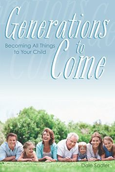 Generations to Come by Dale Sadler // Very practical parenting book on how to be a mentor for your kids. Biblically-based and concise.