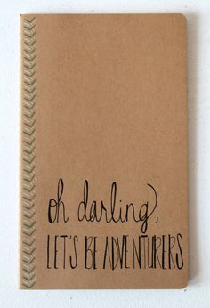Travel Journal Oh Darling Let's Be Adventurers • Gift Under 25 Stocking Stuffer • Gifts for Her Traveler • Calligraphy Mint Green Moleskin  http://www.etsy.com/shop/DegnodiNota