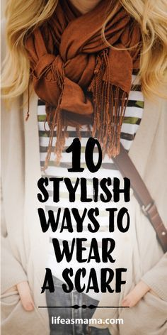 10 Stylish Ways To Wear A Scarf. Perfect for getting ready for fall! Great tutorials on how to tie a scarf. Source by More from my Ways To Wear Your Scarves / Fall Scarf Tying Tutorial – Living in YellowSuper Stylish Ways to Tie a WAYS TO TIE … Ways To Wear A Scarf, How To Wear Scarves, Tie A Scarf, Wearing Scarves, Scarf Knots, Scarf Top, Ways To Tie Scarves, How To Wear A Blanket Scarf, How To Wear Pashmina