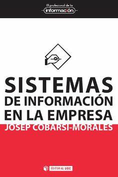 Más información: http://www.elprofesionaldelainformacion.com/libros/sistemas-informacion-empresa.html #informacion #empresa #UOC https://alejandria.um.es/cgi-bin/abnetcl?ACC=DOSEARCH&xsqf99=580462
