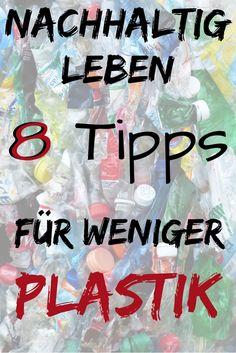8 Zero waste Tipps für Anfänger