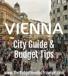 Where to stay, where to eat, what to do, what to see, and when to go to #Vienna, PLUS, budget tips, because that's what I do. #travel #austria