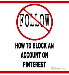 How to block an account | Friday Pinterest Quick Tip on OhSoPinteresting.com