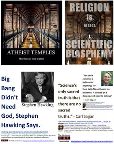 "BLASPHEMY -  Atheist Temples: ""Our ignorance is God; what we know is science. When we abandon the doctrine that some infinite being created matter and force, and enacted a code of laws for their government ... the real priest will then be, not the mouth-piece of some pretended deity, but the interpreter of nature."" - Robert Ingersoll > > > Einstein: The worship of false gods such as Yahweh is ""fatal"" for human progress.> > > Click image!"