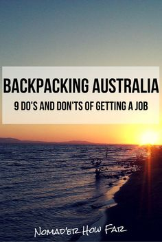Backpacking Australia is an awesome experience, but sometimes it isn't as easy as people might think to land a decent job...