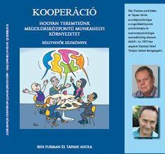 Kooperáció - Hogyan teremtsünk megoldásközpontú munkahelyi környezetet / Akkreditált tréner Education, Teaching, Onderwijs, Learning