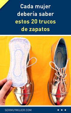 Cada mujer debería saber estos 20 trucos de zapatos ¡no te