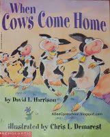 When Cows Come Home by David L. Harrison Paperback) for sale online Preschool Books, Preschool Lessons, Preschool Classroom, Classroom Themes, Preschool Farm, Preschool Ideas, Cow Appreciation Day, Farm Unit, Reading Themes