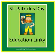 Linky Party for all Education Related St. Patrick's Items, Posts, and More. Come add your link or check out all the St. Patrick's Day Education Fun! #edchat