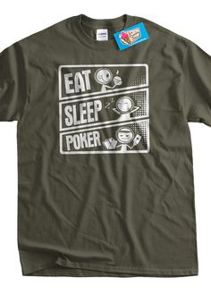 Eat Sleep Poker TShirt Eat Sleep Poker