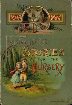 """Favorite stories for the nursery"" published by Thomas Nelson & Sons, 1894 - book cover"