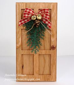 Popper and Mimi: Rustic Christmas Door Card with Pine Swag