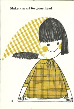 And when all else fails... Make a scarf for your head! Lol Illustration by Bill Sokol