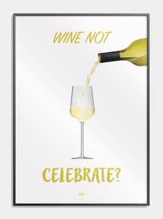 Plakat med far jokes - Wine not celebrate? Tape Art, Funny Signs, White Wine, Make Me Smile, We Heart It, Haha, Have Fun, Best Friends, Funny Quotes