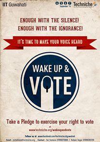 Wake up and Vote Campaign by Techniche – IIT Guwahati