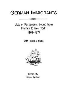 Owing to the total destruction of the original Bremen passenger lists, the fourth volume of German Immigrants, like the others in the series, is the only practical means of discovering information on 32,000 individuals who departed from Bremen for the port of New York, for whom immigrant origin data was thought to be irretrievably lost.