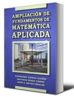 Ampliación de fundamentos de matemática aplicada – Fernando Alonso – Ebook – PDF  http://librosayuda.info/2015/12/03/ampliacion-de-fundamentos-de-matematica-aplicada-fernando-alonso-ebook-pdf/