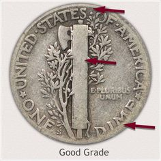 Areas to Judge and Identify on the Reverse a Good Grade Stars Mercury Dime Old Coins Worth Money, Old Money, Silver Dimes, Silver Coins, Silver Value, Old Coins Value, Dollar Coin, Dollar Bills, Valuable Coins