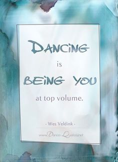 FREE printable 4x6 quote card! Visit http://www.dance-quotes.net/short-dance-quotes.html to get yours... #dancequotes