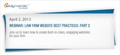 Law Firm Website Best Practices - Learn how to create best-in-class, engaging websites for your firm.  http://webinars.edynamic.net/?elqPURLPage=135